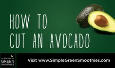 Video: How to cut an avocado (the easy way) - Simple Green Smoothies #LighthouseHealth www.LighthouseHealth.com