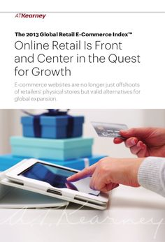 online-retail-is-front-and-center-in-the-quest-for-growth by A.T.Keanrey GmbH via Slideshare