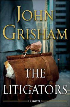 The Litigators - John Grisham