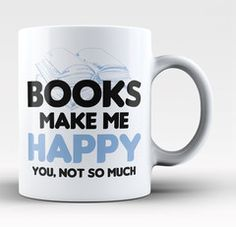 Books make me happy. You, not so much. A fun t-shirt for any proud book lover. We ship worldwide. Order Yours Today!