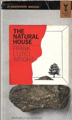 An analysis of wrights the natural house