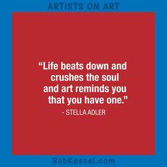 ARTISTS ON ART Stella Adler quote