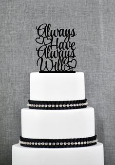 New to ChicagoFactory on Etsy: Always Have Always Will with Hearts Wedding Cake Topper Romantic Cake Topper in your Choice of Color Elegant Wedding Cake Topper- (S213) (15.00 USD)