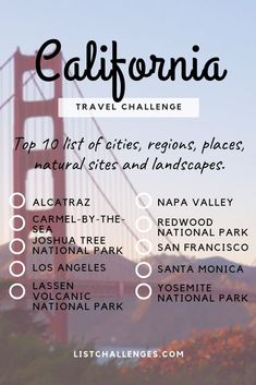TOP 10 Travel List : California ~ Travel Challenge ~ How many have you visited? Take the quiz to see how well traveled you are. Click to see the challenge!