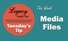 Tuesday's Tips provide brief how-to's to help you learn to use the Legacy Family Tree software with new tricks and techniques. Media Files We get a lot of questions about the right way to handle media in Legacy. Here are...
