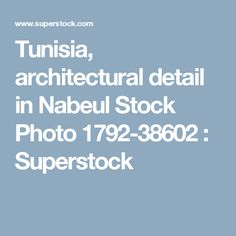 Tunisia, architectural detail in Nabeul Stock Photo 1792-38602 : Superstock