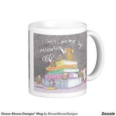 House-Mouse Designs® Mug http://www.zazzle.com/house_mouse_designs_mug-168505214092147129?design.areas=%5Bzazzle_mug_11_front%5D&rf=238588924226571373