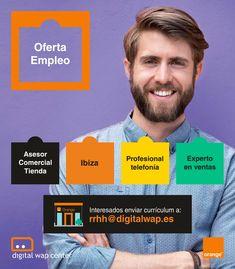 #EMPLEO Distribuidor oficial de Orange de la provincia de Castellón, Alicante, Murcia e Islas Baleares, en proceso de expansión, selecciona asesores comerciales de tienda con experiencia en telefonía móvil demostrable (mínimo 1 año) para nuestras tiendas de #Ibiza. Incorporación inmediata.  Interesados enviar currículum a: rrhh@digitalwap.es Ibiza, Fails, Murcia, Alicante, Digital, Balearic Islands, Make Mistakes, Ibiza Town