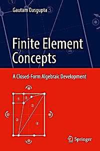 Dasgupta, G: Finite Element Concepts Buch versandkostenfrei - Weltbild. Used Computers, Algebra, Mathematics, The Book, Concept, Math