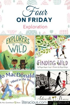 Four on Friday: Exploration highlights just a few picture books about exploring whether it's in the woods, on a trail, or in your own backyard in the city! Winter Fun, Winter Is Coming, Nature Activities, Book Themes, Picture Books, Outdoor Play, Book Crafts, Story Time, Book Lists