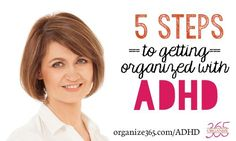 Organizing with ADHD is not natural, but it is doable! Here are 5 steps to help get you more organized.