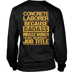 CONCRETE LABORER Love Girl #gift #ideas #Popular #Everything #Videos #Shop #Animals #pets #Architecture #Art #Cars #motorcycles #Celebrities #DIY #crafts #Design #Education #Entertainment #Food #drink #Gardening #Geek #Hair #beauty #Health #fitness #History #Holidays #events #Home decor #Humor #Illustrations #posters #Kids #parenting #Men #Outdoors #Photography #Products #Quotes #Science #nature #Sports #Tattoos #Technology #Travel #Weddings #Women