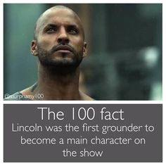 I miss Lincoln so much, he was so awesome. He was such a good balance of warrior and almost advisor to Bellamy and Clarke when it came to Grounder culture. The 100 Cast, The 100 Show, Series Movies, Movies And Tv Shows, Hunger Games, The 100 Poster, Lincoln And Octavia, 100 Memes, The 100 Clexa