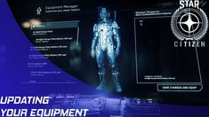 Star Citizen: Changing your suit, armor, weapons, and more!