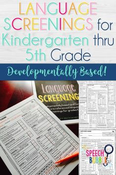 Organization and tracking are made so much easier with these developmentally (NOT COMMON CORE) based printable language screener resources for your elementary caseload! #SLP #speech #therapist #therapy #language #SpEd #development