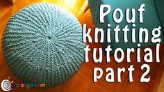 Pouf ottoman knitting tutorial part 2
