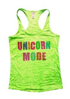 Unicorn Mode Burnout Tank Top By Funny Threadz - 771