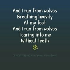 OF MONSTERS AND MEN -WOLVES WITHOUT TEETH