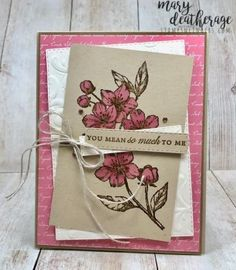 Stampin' Up! Forever Blossoms You Mean So Much Sneak Peek – Stamps-N-Lingers 1 Blossoms Florist, Paris Cards, Blossom Flower, Cactus Flower, Wink Of Stella, Making Greeting Cards, Stamping Up Cards, Paper Pumpkin, Flower Cards