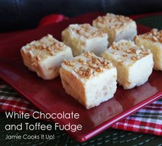 White Chocolate and Toffee Fudge