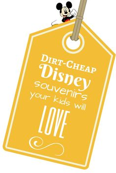 Dirt-Cheap Disney Souvenirs Your Kids Will Love | About.com Family Vacations #Disney #DisneyVacations