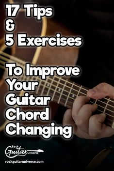 Improve your guitar chord changing with these 17 guitar tips and guitar exercises Learn Acoustic Guitar, Guitar Strumming, Guitar Chords Beginner, Easy Guitar Songs, Guitar Chords For Songs, Music Chords, Learn To Play Guitar, Guitar Tips, Ukulele Tabs