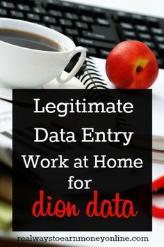 Dion Data offers a legitimate work at home data entry opportunity, although they rarely hire.
