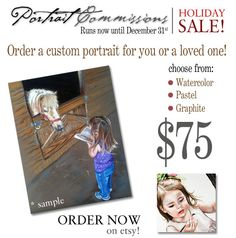 I am having a sale on my portraits! Check it out!! Only until the end of December will this be offered!