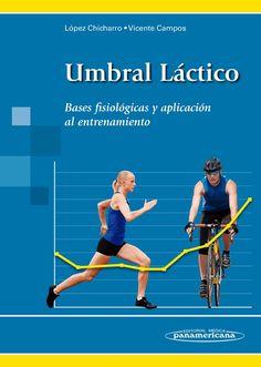 #UmbralLactico #AcidoLactico #Entrenamiento #MedicinadelDeporte #Libros #AZMedica