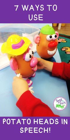 7 fun ways to use potato heads in speech therapy!