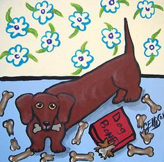 """I Just Luvs Dog Bones"" New Original Painting J Ellison Art"