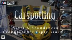 Supercar Soundcheck Start Großglockner High Alpine Road Gipfelstürmer 2016