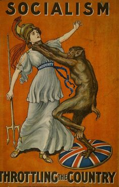 "British Conservative Party poster, Socialism Throttling the Country. Look what socialism has done to the UK. Socialism in America has a logo and mantra ""forward"". Cold War Propaganda, Communist Propaganda, Propaganda Art, Political Posters, Political Cartoons, Political Satire, Vintage Ads, Vintage Posters, Horror Movie Posters"