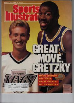 Magic Johnson and Wayne Gretzky (Los Angeles Kings) Wayne Gretzky, Magic Johnson Lakers, Sports Magazine Covers, Si Cover, Sports Illustrated Covers, The Sporting Life, Los Angeles Kings, Sport Icon, Basketball Legends