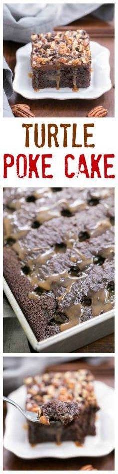 Turtle Poke Cake | A marvelous chocolate cake infused with caramel and topped…