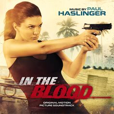IN THE BLOOD - Original Motion Picture Soundtrack http://kinetophone.com/news/in-the-blood-original-motion-picture-soundtrack/