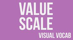 Value Scale defined - From Goodbye-Art Academy