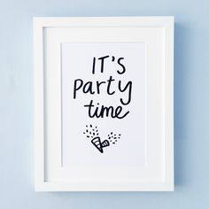 https://www.etsy.com/uk/listing/452156012/its-party-time-wall-art-print-quote-for?ref=shop_home_active_12