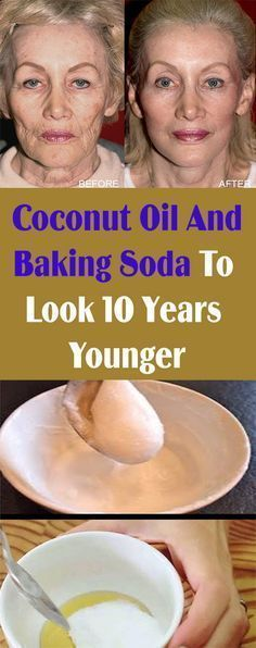 COCONUT OIL & BAKING SODA HELP YOU LOOK 10 YEARS YOUNGER – Let's Tallk