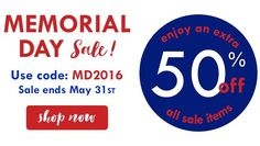 Ready. Set. Shop. Our Memorial Day Sale starts now! Save an extra 50% on all sale items now through Tuesday. Use code MD2016 at checkout.