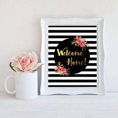 Welcome Home Printable, Welcome Home Wall Art, Welcome Home Print, Welcome Home Quote, Welcome Home Decor, Welcome Home Floral by MSdesignart on Etsy
