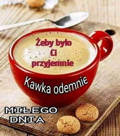 ŻYCZENIA Morning Images, Morning Quotes, Online Photo Editing, Bad Memes, Better Life, Good Morning, Humor, Twitter, Ethnic Recipes