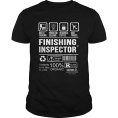 FINISHING INSPECTOR T-Shirts, Hoodies. BUY IT NOW ==► Funny Tee Shirts