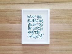 We are the Dreamers by Cass Deller Design