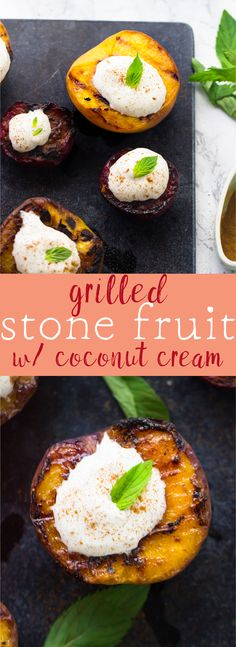This Grilled Stone Fruit makes a delicious, fresh and healthy summer dessert! It's served with a sweet homemade coconut cream in just 15 minutes! via http://jessicainthekitchen.com