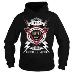 Cool  GUFFEY  Its a GUFFEY Thing You Wouldnt Understand  T Shirt Hoodie Hoodies YearName Birthday T shirts