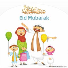 Eid Mubarak with a Muslim family Eid Mubarak 2017, Eid Mubarak Photo, Eid Mubarak Images, Happy Eid Mubarak, Eid Mubarak Wallpaper, Islamic Cartoon, Ramadan Crafts, Muslim Family, Eid Al Fitr