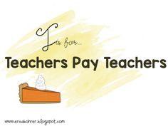 Week of Giving Thanks: T is for Teachers Pay Teachers