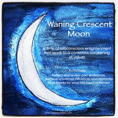 Waning Moon means the moon is decreasing in size, moving from the Full Moon towards the New Moon. This is a time for spells that banish, release, reverse. This is a time to break bad habits or bad addictions, to end bad relationships. This is a time of deep intuition and a time for divination.