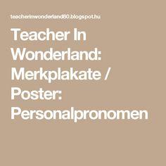 Teacher In Wonderland: Merkplakate / Poster: Personalpronomen